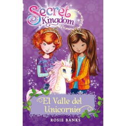 SECRET KINGDOM.EL VALLE DEL UNICORNIO