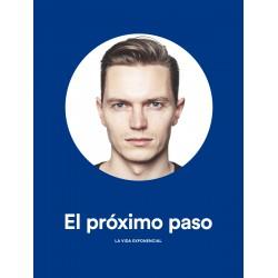 PROXIMO PASO, EL. LA VIDA EXPONENCIAL