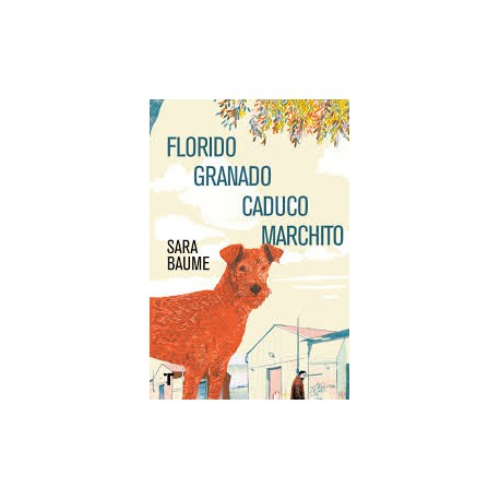 FLORIDO GRANADO CADUCO MARCHITO