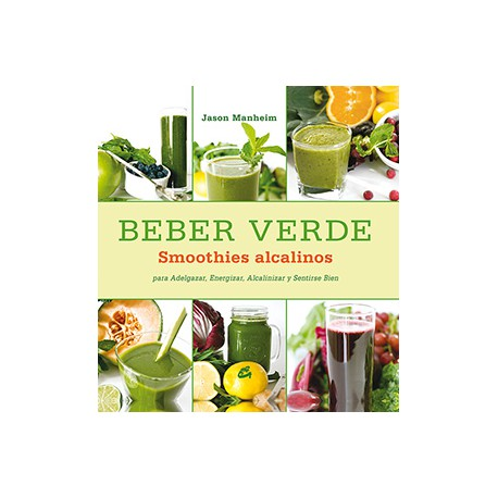 Beber Verde Smoothies Alcalino