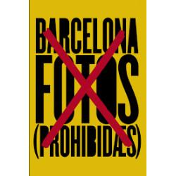 Barcelona fotos prohibidas