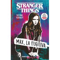 STRANGER THINGS.MAX LA FUGITIVA