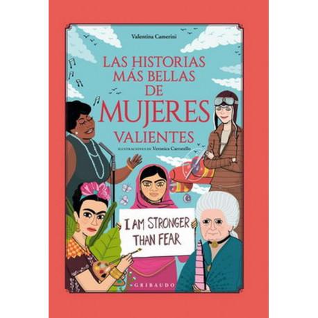 LAS HISTORIAS MAS BELLA DE MUJERES VALIENTES