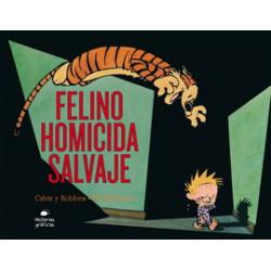 CLAVIN Y HOBBES 9. FELINO HOMICIDA SALVAJE