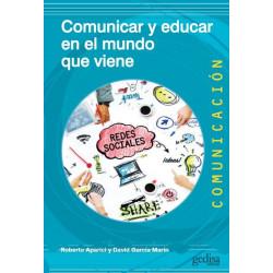 COMUNICAR Y EDUCAR EN EL MUNDO QUE VIENE
