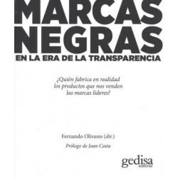 MARCAS NEGRAS, EN LA ERA DE LA TRANSPARIENCIA