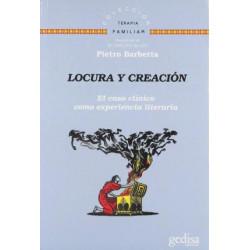 LOCURA Y CREACION. EL CASO CLINICO COMO EXPERIENCIA LITERARIA