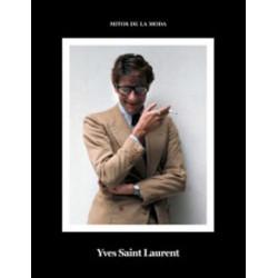 YVES SAINT LAURENT. MITOS DE LA MODA