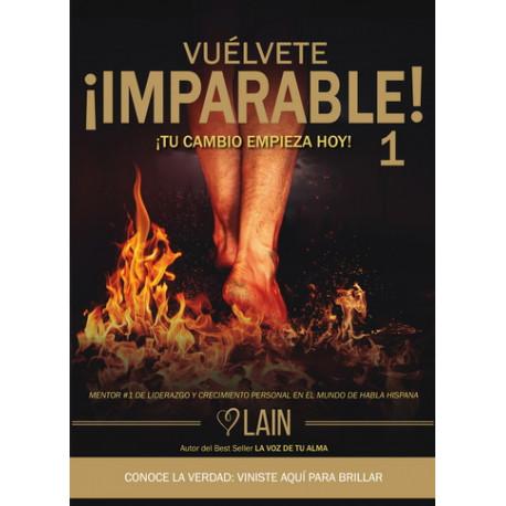VUÉLVETE IMPARABLE vol. 1