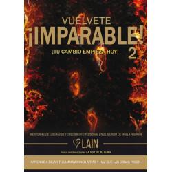 VUÉLVETE IMPARABLE vol. 2