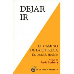 DEJAR IR. EL CAMINO DE LA LIBERACION