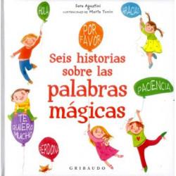 SEIS HISTORIA DE LAS PALABRAS MAGICAS