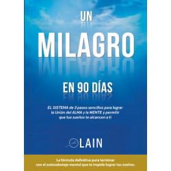 MILAGRO EN 90 DIAS, UN