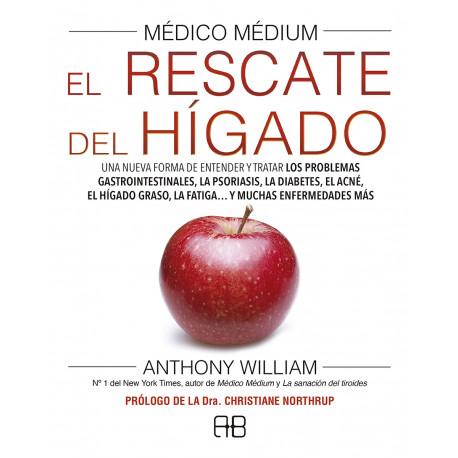 MEDICO MEDIUM EL RESCATE DEL HIGADO