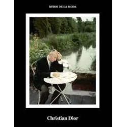 CHRISTIAN DIOR. MITOS DE LA MODA