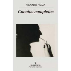 CUENTOS COMPLETOS (PIGLIA)