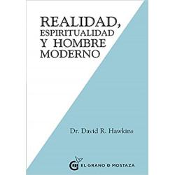 REALIDAD, ESPIRITUALIDAD Y HOMBRE MODERN