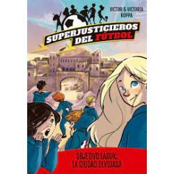 SUPERJUSTICIEROS DEL FUTBOL 5. OBJETIVO