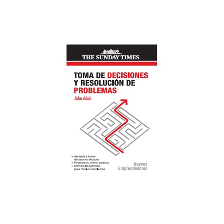 TOMA DE DECISIONES Y RESOLUCIÓN DE PROBLEMAS