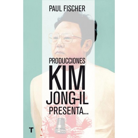 PRODUCCIONES KIM JONG-IL PRESENTA…