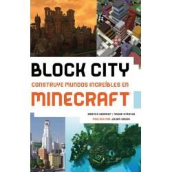 BLOCK CITY: CONSTRUYE MUNDOS INCREÍBLES EN MINECRAFT