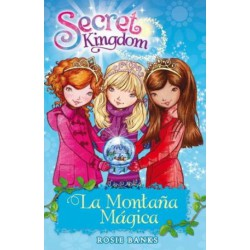 SECRET KINGDOM 5. LA MONTAÑA MAGICA