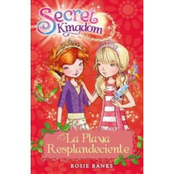SECRET KINGDOM 6. LA PLAYA RESPLANDECIENTE