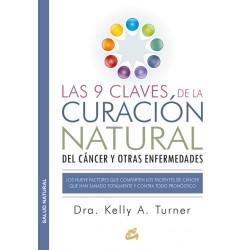 LAS 9 CLAVES DE LA CURACION NATURAL DEL CANCER Y OTRAS ENFERMEDADES