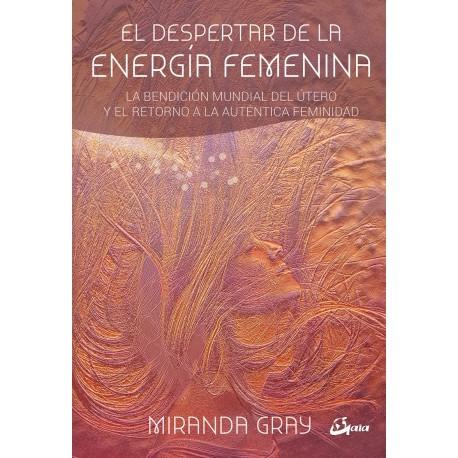 EL DESPERTAR DE LA ENERGÍA FEMENINA