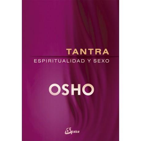 TANTRA, ESPIRITUALIDAD Y SEXO