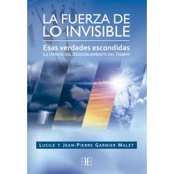 La Fuerza de lo Invisible