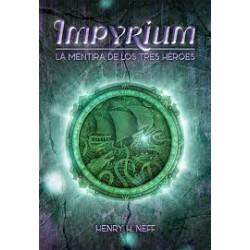 Impyrium La mentira de los tres héroes