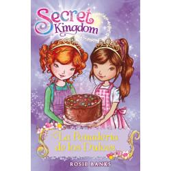 Secret Kingdom 8. La panadería de los dulces