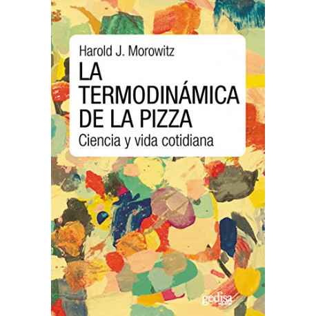 La termodinámica de la pizza: Ciencia y vida cotidiana