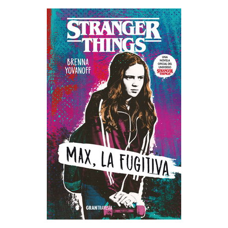 STRANGER THINGS.MAX LA FUGITIVA