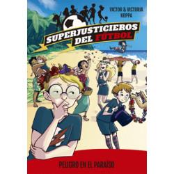 Superjusticieros del Fútbol 2. El misterioso caso de los cazadores de árbitros