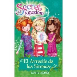 SECRET KINGDOM.EL ARRECIFE DE LAS SIRENAS