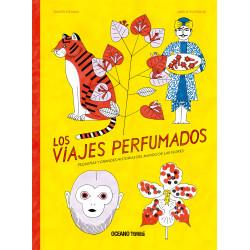 LOS VIAJES PERFUMADOS.PEQUEÑAS Y GRANDES HISTORIAS