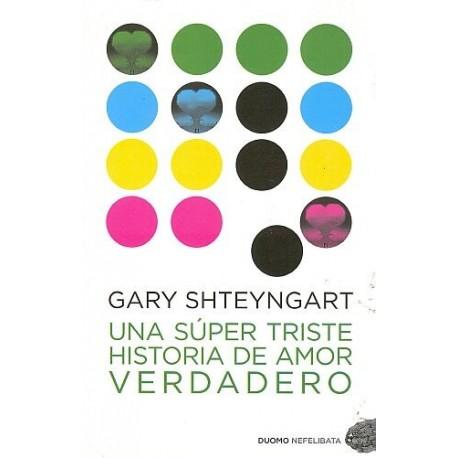 UNA SÚPER TRISTE HISTORIA DE AMOR VERDADERO