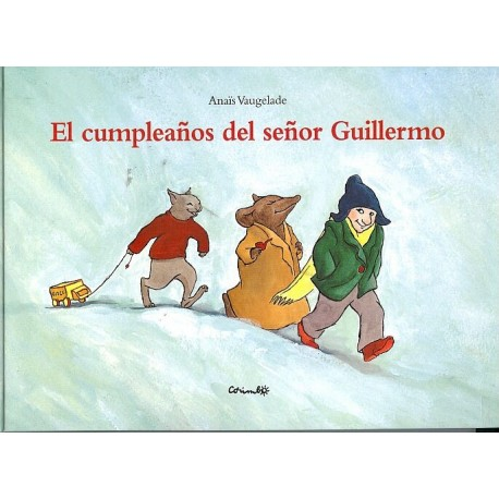 EL CUMPLEAÑOS DEL SEÑOR GUILLERMO