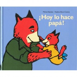 ¡ HOY LO HACE PAPÁ !
