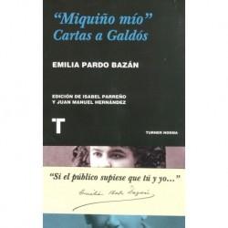 """MIQUIÑI MÍO"" CARTAS A GALDÓS"