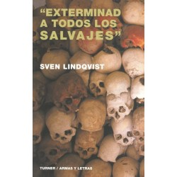 """""""EXTERMINAD A TODOS LOS SALVAJES"""""""