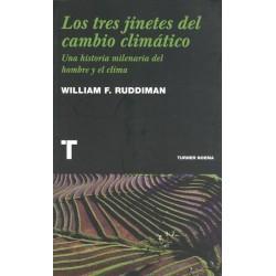 LOS TRES JINETES DEL CAMBIO CLIMÁTICO