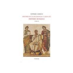 HISTORIA DE LA DECADENCIA Y CAÍDA DEL IMPERIO ROMANO II