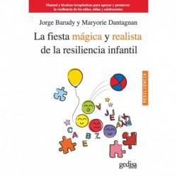 La fiesta mágica y realista de la resiliencia infantil