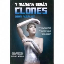 Y MAÑANA SERÁN CLONES
