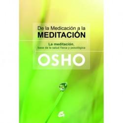 DE LA MEDICACIÓN A LA MEDITACIÓN