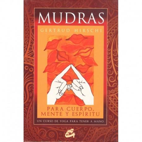 MUDRAS – PARA CUERPO, MENTE Y ESPÍRITU