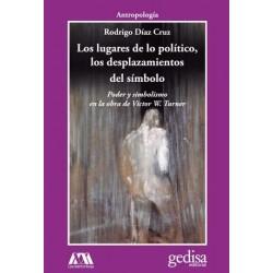 LOS LUGARES DE LO POLÍTICO, LOS DESPLAZAMIENTOS DEL SÍMBOLO